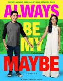 Always Be My Maybe (2019) online subtitrat in romana HD
