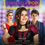 Cinderela Pop (2019) online subtitrat in romana HD