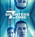 7 Splinters in Time (2018) Online Subtitrat in Romana