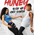Honey: Rise Up and Dance (2018) Online Subtitrat in Romana
