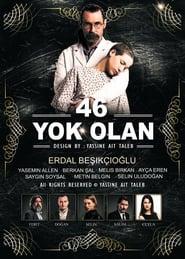 46 Yok Olan | Numarul 46 a disparut