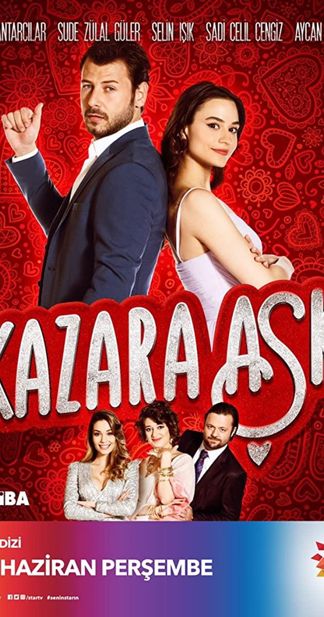 Kazara Așk | Dragoste accidentala