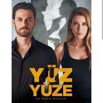 Yuz Yuze | Fata in Fata Episodul 7