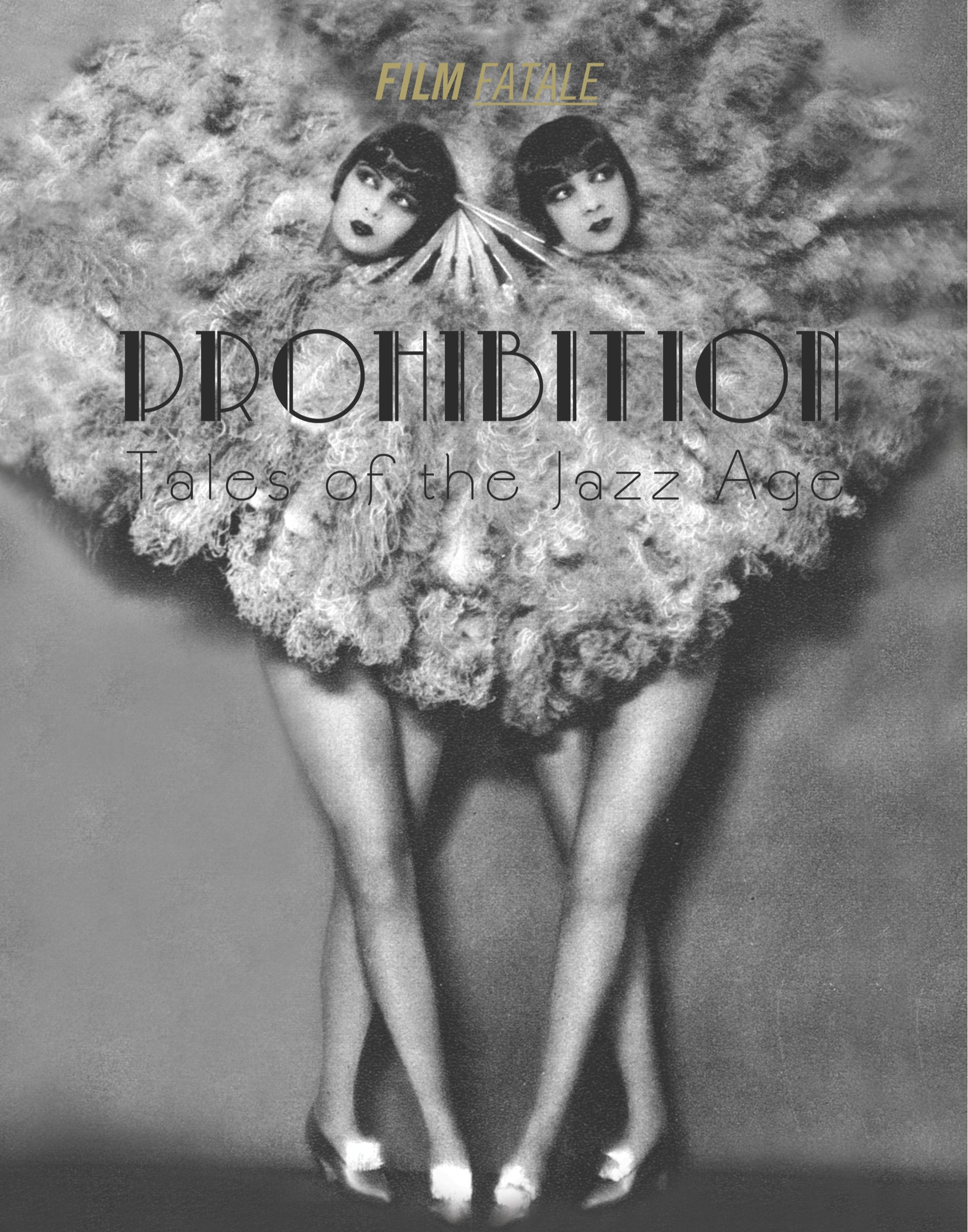 Prohibition Tales Of The Jazz Age