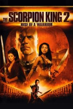 Akrep Kral 2: Savaşçının Yükselişi izle