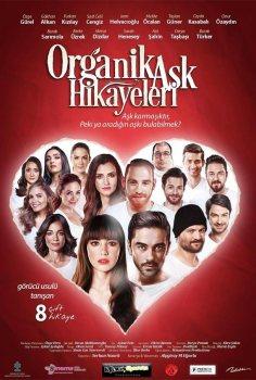 Organik Aşk Hikayeleri Filmini Full izle 2017