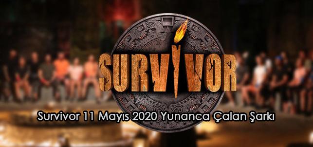 Survivor 11 Mayıs 2020 Yunanca Çalan Şarkı