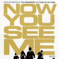 Now you see me (2013 USA)