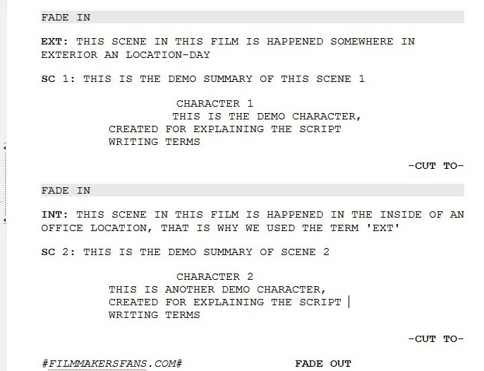 FILM SCRIPT WRITING FORMAT, FADE IN  FADE OUT