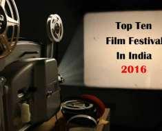 Top-Ten film Festivals in India 2016