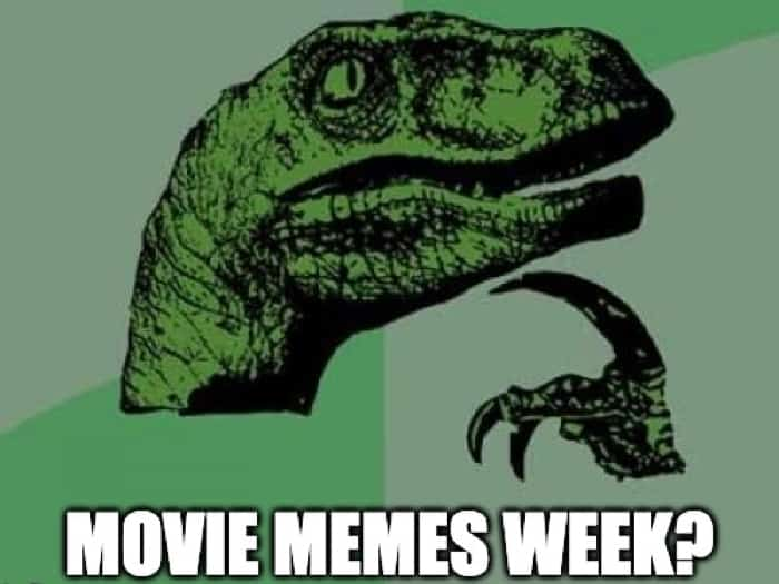 The 50 Best Movie Memes Ever