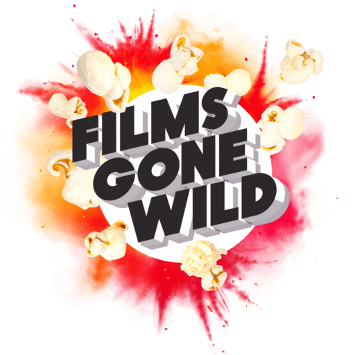 Films Gone Wild