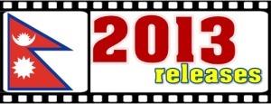 2013 release Nepali films
