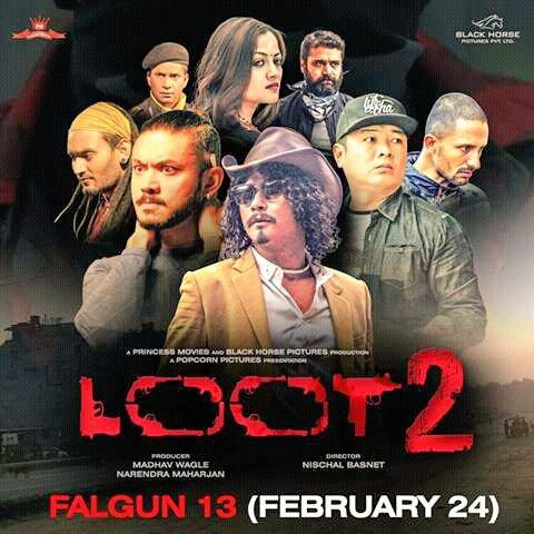 Nepali Film - Loot 2 (2017)