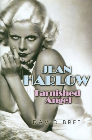 Jean Harlow: Tarnished Angel (David Bret, 2009)