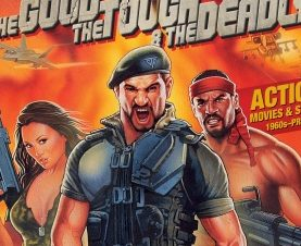 "The Greatest Film Book of All Time (About Action Films): ""The Good, The Tough and The Deadly"""