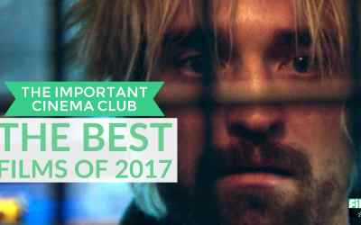 ICC #101 – The Best Films of 2017