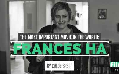The Most Important Movie In The World: Frances Ha