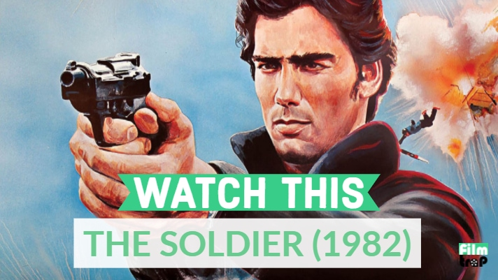 Watch This: The Soldier (1982)