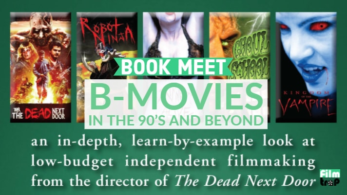 B-Movies in the 90's and Beyond