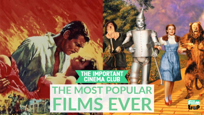 ICC #120 – The Most Popular Films Ever: Gone With the Wind and The Wizard of Oz