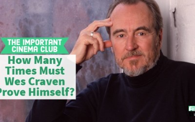 ICC #139 – How Many Times Must Wes Craven Prove Himself?