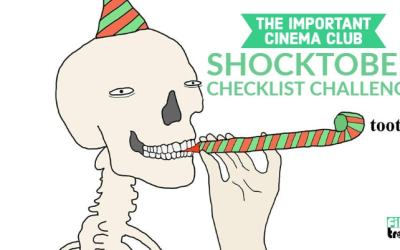 The Important Cinema Club Shocktober Challenge