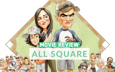 All Square (Movie Review)