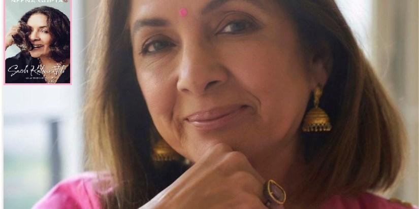 Neena Gupta in Sach Kahun Toh-Filmynism