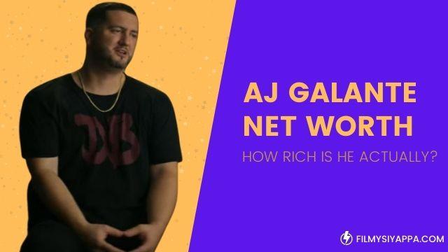 aj-galante-net-worth