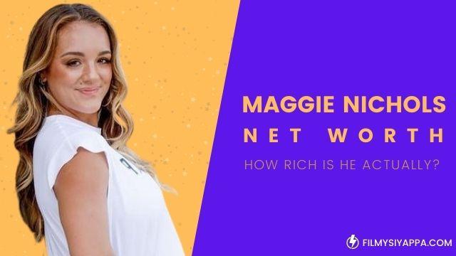 maggie-nichols-net-worth