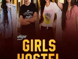 Girls Hostel 2019 Hindi Season 01 Complete All Episodes in HDRip 480p 10