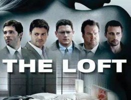 [18+] The Loft (2014) UNRATED English || 480p|| 720p ||Erotic Thriller Movie