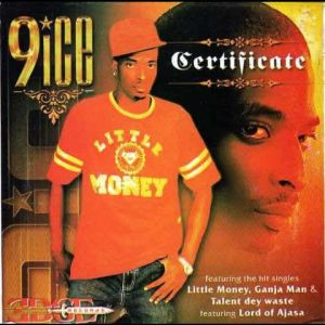 "9ice's debut album ""Certificate"""