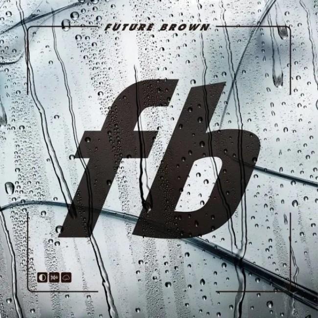 Future-Brown-Future-Brown