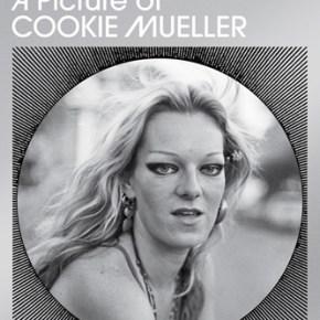 Female Trouble, Hon: Finding Cookie Mueller in 'Edgewise'