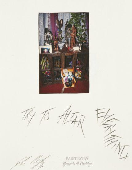 Genesis Breyer P-Orridge, Try to Altar Everything, 1999, Mixed media (Courtesy Shazad Dawood)