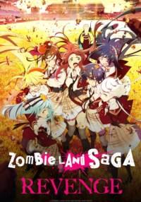 Episodio 2 - Zombieland Saga: Revenge