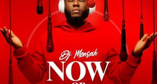DJ Mensah - Now Or Never EP (Full Album)