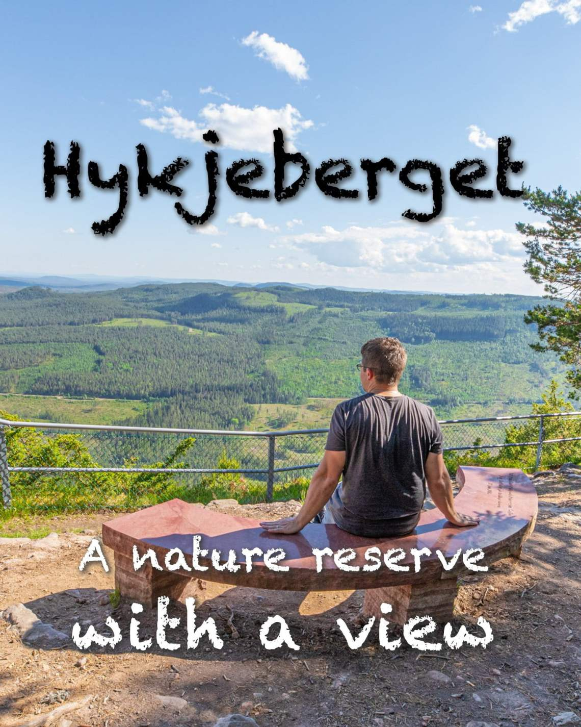 Hykjeberget - A nature reserve with a view
