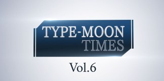 Type-Moon Times Vol. 6