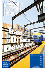 Click here to read the Transit-Oriented Development digital edition.