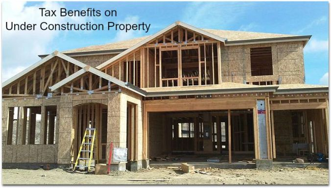Tax benefit on under construction property