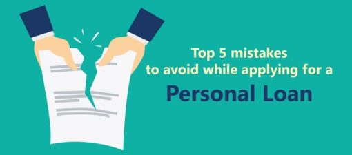 5 Mistakes to Avoid While Applying for Personal Loans