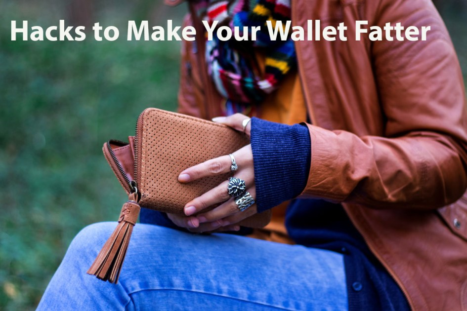 20 Lifestyle Hacks to Make Your Wallet Fatter
