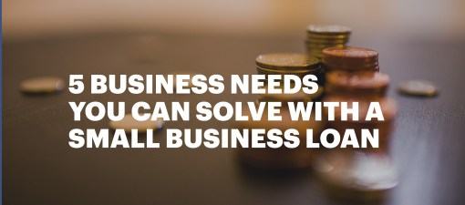 5 Things you can Fix with a Small Business Loan