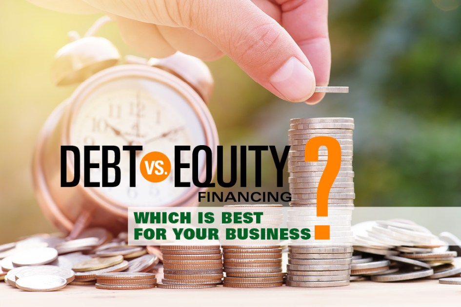 Debt Vs Equity Financing: Which is Best for Small Business?