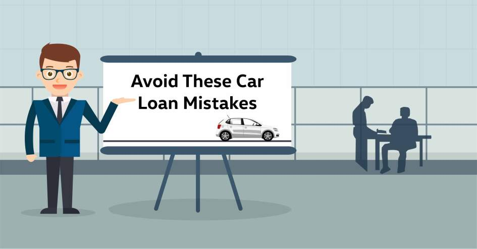 Top 5 Common Car Loan Mistakes to Avoid