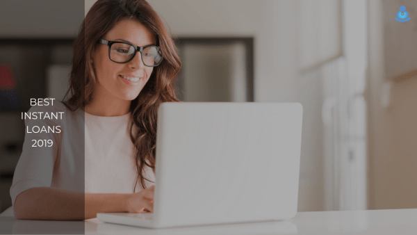 Best Instant Loans of 2019
