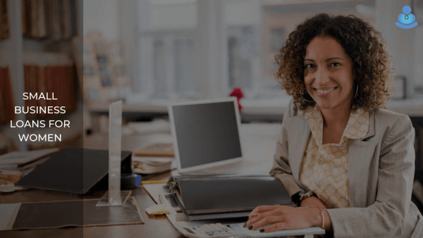 Small Business Loans for Women Entrepreneurs in India